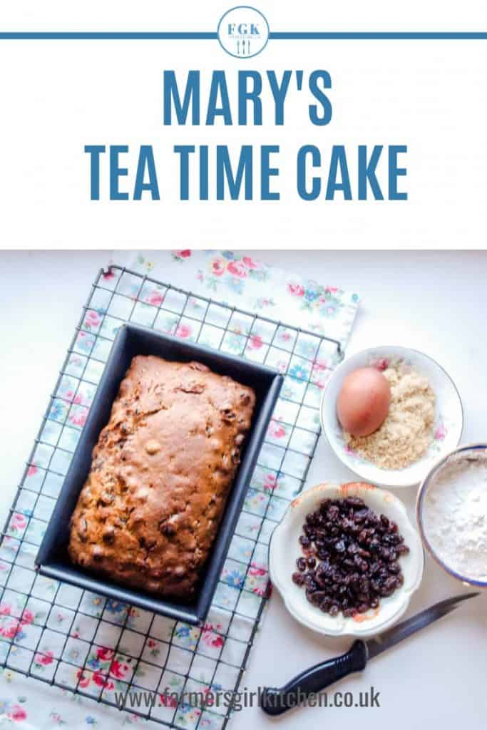 Mary S Tea Time Cake Farmersgirl Kitchen