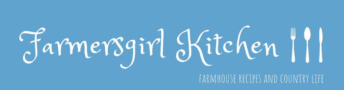 farmersgirl kitchen | farmhouse recipes and country life